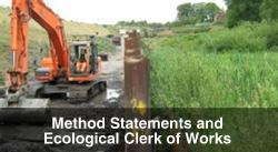 Environmental Method Statements and Ecological Clerk of Works