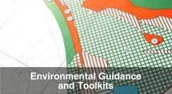 Environmental Guidance and Toolkits